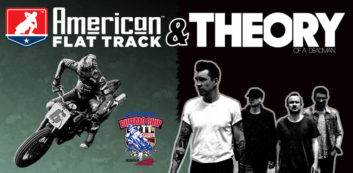American Flat Track Races by Indian Motorcycle & Theory of a Deadman