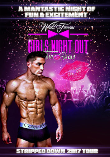 Girls Night Out The Show:  Stripped Down 2017 Tour