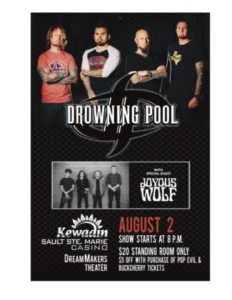 Drowning Pool  & Joyous Wolf
